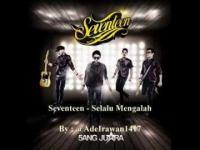 Seventeen - Selalu Mengalah ( New Version ).mp3