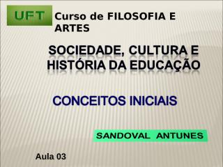 Aula 03 - Teorias da Cultura.ppt