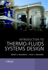 Introduction to Thermo-Fluids Systems Design - A. G. McDonald (Wiley, 2012) xxxxxxx.pdf