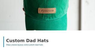 Custom Dad Hats.ppt